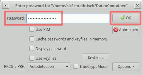 VeraCrypt: Container entschlüsseln und einbinden - Passworteingabe